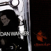 A Likeness Of You by Dan Warner