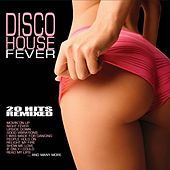 Disco House Fever by Various Artists
