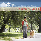 HGTV: Healthy Habits by Various Artists