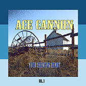 Your Cheating Heart, Vol. 3 by Ace Cannon