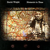 Moments in Time by David  Wright