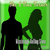 Mississippi Rolling Stone, Vol. 5 by Ike Turner