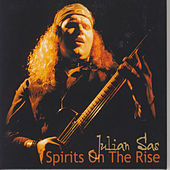 Spirits On The Rise by Julian Sas