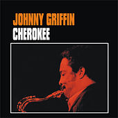 Cherokee by Johnny Griffin