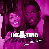 Hey Miss Tina by Ike and Tina Turner