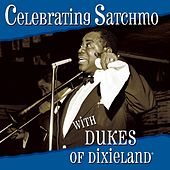 Celebrating Satchmo by Dukes Of Dixieland
