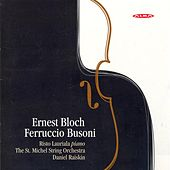 Bloch, E.: Concerti Grossi Nos. 1 and 2 / Busoni: Piano Concerto in D Minor / Berceuse by Various Artists