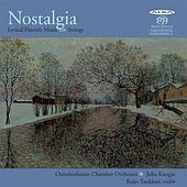 Nostalgia: Lyrical Finnish Music for Strings by Ostrobothnian Chamber Orchestra