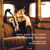 Bartok, B.: Rhapsody No. 1 / Janacek, L.: Violin Sonata / Ravel, M.: Violin Sonata in G Major (The Roaring Twenties) by Reka Szilvay