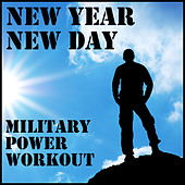 New Year, New Day: Military Power Workout by Military Workout
