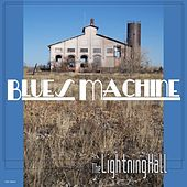 Blues Machine by The Lightning Hall