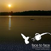 Face to Face by Ancient Path