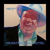 Heartbreak Hotel by Hoyt Axton