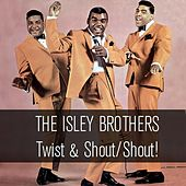 Twist & Shout/Shout! von The Isley Brothers