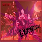 Bad Romance by Southside Aces