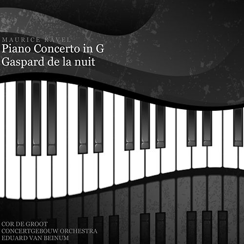 Ravel: Piano Concerto in G by Cor de Groot