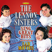 The Lennon Sisters Sing Great Hits by The Lennon Sisters