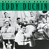 Best Of The Big Bands by Eddy Duchin