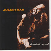 A Smile To My Soul by Julian Sas