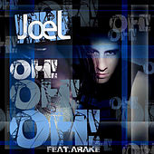 Oh! Oh! Oh! (feat. Arake) by Joel