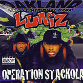 Operation Stackola by Luniz