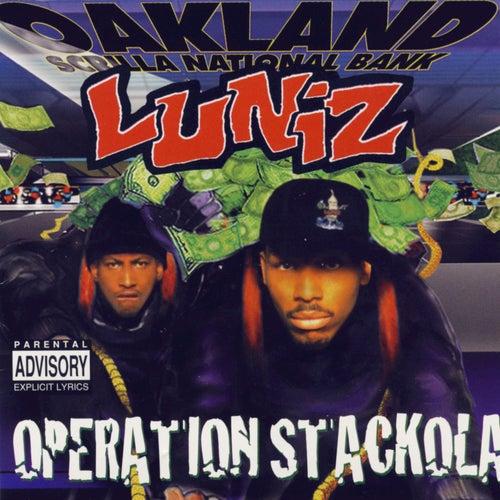 Operation Stackola by Luniz