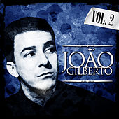 Joao Gilberto. Vol. 2 by João Gilberto
