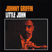 Little John by Johnny Griffin