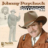 Difference in Me by Johnny Paycheck