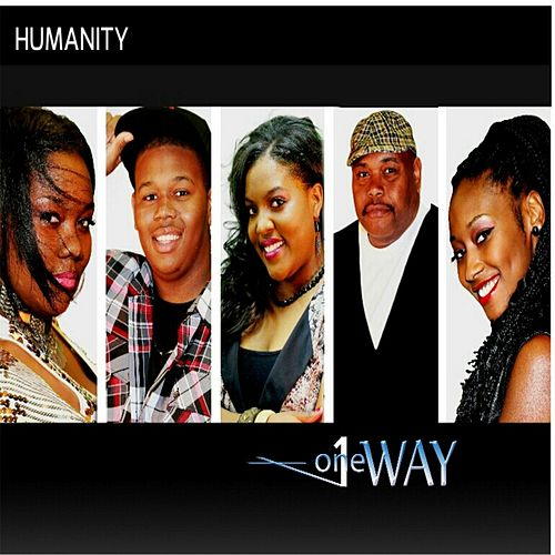 Humanity by One Way