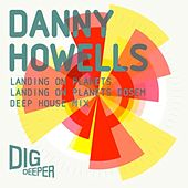 Landing On Planets by Danny Howells