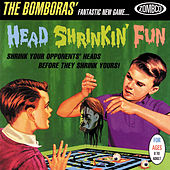 Head Shrinkin' Fun by The Bomboras