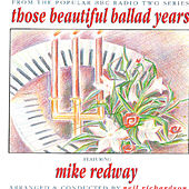 Those Beautiful Ballad Years by Mike Redway