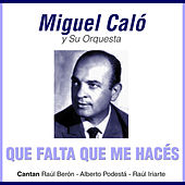 Grandes del tango 16 by Miguel Caló