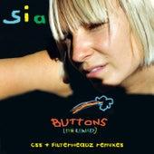 Buttons (CSS & Filterheadz Remixes) by Sia