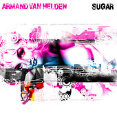 Sugar by Armand Van Helden