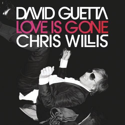 Love Is Gone by David Guetta
