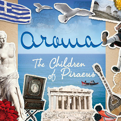 The Children of Piraeus by Aroma