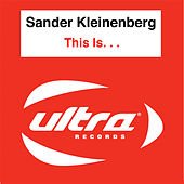 This Is. . . by Sander Kleinenberg
