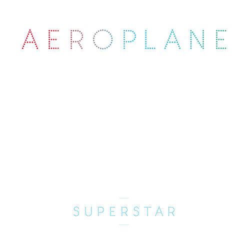 Superstar by Aeroplane