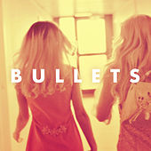 Bullets by Rebecca & Fiona