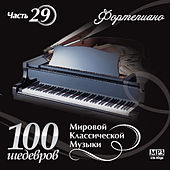 100 masterpieces of world classical music (Part 29) by Alexander Torchilin