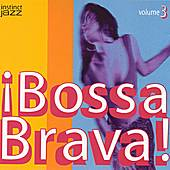 Bossa Brava! 3 by Various Artists