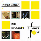 An Introduction to Bill Bruford's Summerfold von Bill Bruford