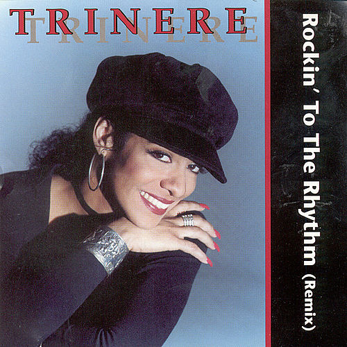 Rockin' To The Rhythm by Trinere