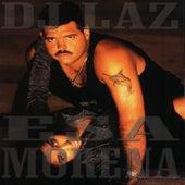 Esa Morena by DJ Laz