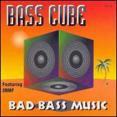 Bad Bass Music by Bass Cube