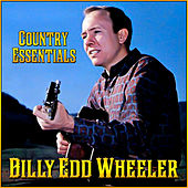 Country Essentials by Billy Edd Wheeler