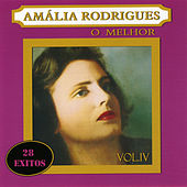 Amália Rodrigues o Melhor Vol. IV by Amalia Rodrigues