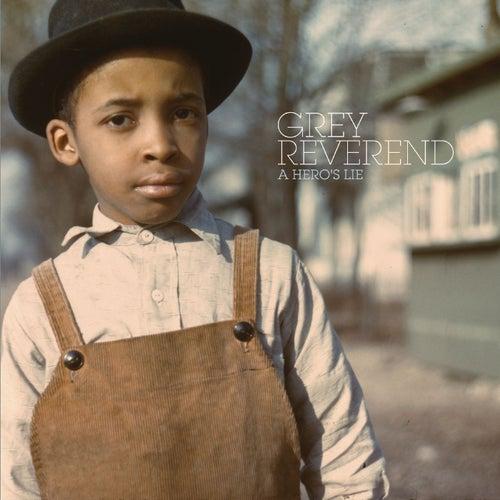 A Hero's Lie by Grey Reverend
